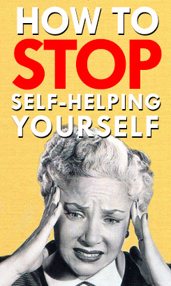 Stop making yourself crazy!